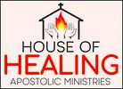 House of Healing Apostolic Ministries Inc.